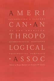 Cover of: Celebrating a century of the American Anthropological Association