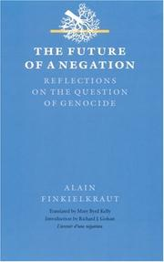 Cover of: The future of a negation: reflections on the question of genocide