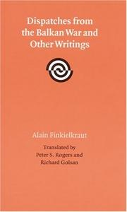 Cover of: Dispatches from the Balkan War and other writings