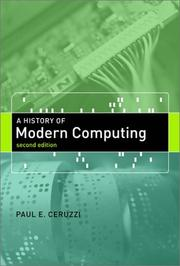 Cover of: A History of Modern Computing, 2nd Edition (History of Computing) | Paul E. Ceruzzi