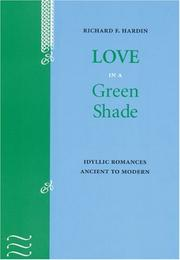 Cover of: Love in a green shade: idyllic romances ancient to modern