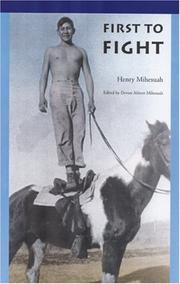 Cover of: First to Fight (American Indian Lives) | Henry Mihesuah