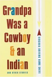Cover of: Grandpa was a cowboy & an Indian and other stories