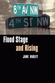 Cover of: Flood stage and rising | Jane Varley