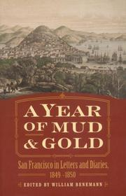 Cover of: A Year of Mud and Gold | William Benemann