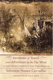Incidents of travel and adventure in the far West by Solomon Nunes Carvalho