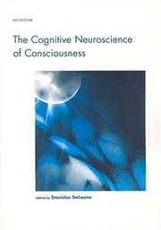 Cover of: The Cognitive Neuroscience of Consciousness (Cognition Special Issue) | Stanislas Dehaene