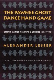 The Pawnee ghost dance hand game by Alexander Lesser