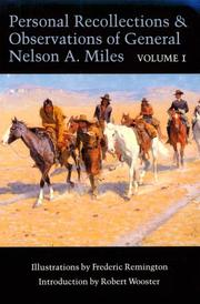 Cover of: Personal Recollections and Observations of General Nelson A. Miles, Volume 1 (Personal Recollections & Observations of General Nelson A. M)