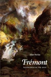 Cover of: Fremont, pathmarker of the West
