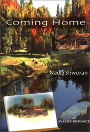 Cover of: Coming home | Nadia Shworan