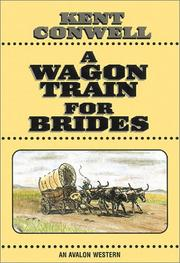 Cover of: A wagon train for brides