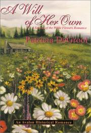 Cover of: A will of her own | Patricia DeGroot