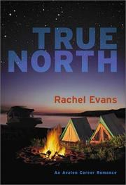 Cover of: True north | Rachel Evans