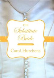 Cover of: The Substitute Bride | Carol Hutchens