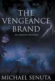Cover of: The Vengeance Brand | Michael Senuta