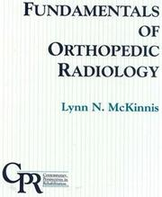 Cover of: Fundamentals of orthopedic radiology