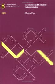 Cover of: Economy and Semantic Interpretation (Linguistic Inquiry Monographs) | Danny Fox
