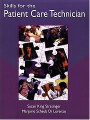 Cover of: Skills for the patient care technician | Susan King Strasinger