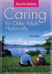Cover of: Caring for Older Adults Holistically | Mary Ann Anderson