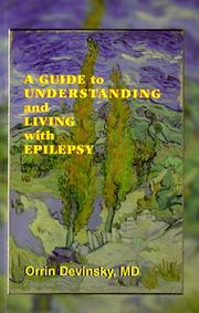 Cover of: A guide to understanding and living with epilepsy
