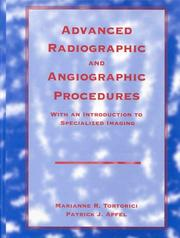 Cover of: Advanced radiographic and angiographic procedures with an introduction to specialized imaging