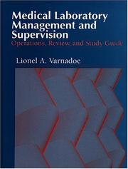 Medical laboratory management and supervision by Lionel A. Varnadoe