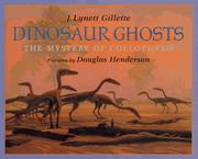 Cover of: Dinosaur ghosts | J. Lynett Gillette