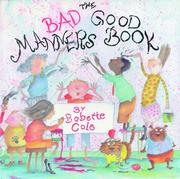 Cover of: The bad good manners book