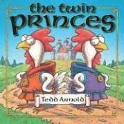 The twin princes by Tedd Arnold
