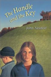 Cover of: The handle and the key | John Neufeld