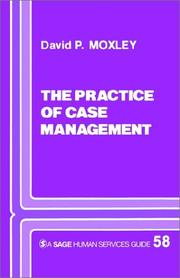 Cover of: The practice of case management