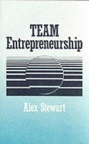 Cover of: Team entrepreneurship | Stewart, Alex