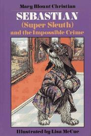Cover of: Sebastian (Super Sleuth) and the impossible crime