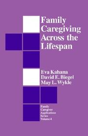 Cover of: Family caregiving across the lifespan |