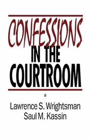 Cover of: Confessions in the courtroom | Lawrence S. Wrightsman