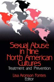 Cover of: Sexual Abuse in Nine North American Cultures: Treatment and Prevention (Interpersonal Violence: the Practice Series)