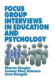 Cover of: Focus group interviews in education and psychology