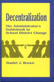 Decentralization by Daniel J. Brown