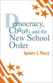 Cover of: Democracy, chaos, and the new school order