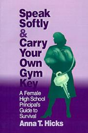 Cover of: Speak Softly & Carry Your Own Gym Key