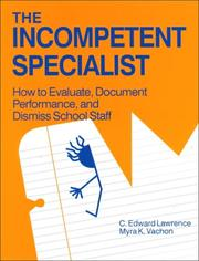 Cover of: The Incompetent Specialist | C. Edward Lawrence