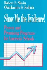 Cover of: Show me the evidence!: proven and promising programs for America's schools