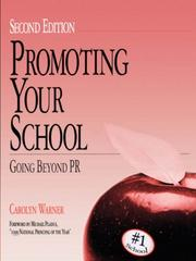 Cover of: Promoting your school