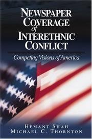 Cover of: Newspaper Coverage of Interethnic Conflict | Hemant G. Shah