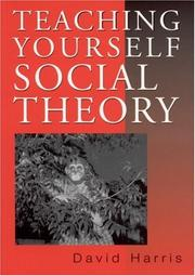 Cover of: Teaching yourself social theory