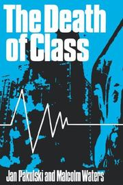 Cover of: The death of class