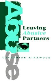 Cover of: Leaving abusive partners | Catherine Kirkwood
