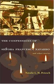 Cover of: The confessions of Señora Francesca Navarro and other stories