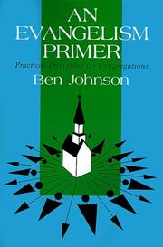 Cover of: An evangelism primer: practical principles for congregations